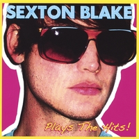 Sexton Blake | Plays The Hits
