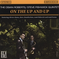 The Osian Roberts/Steve Fishwick Quintet | On the Up and Up