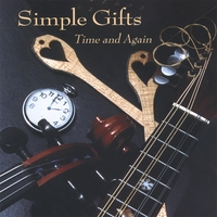 Simple Gifts | Time and Again