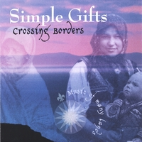 Simple Gifts | Crossing Borders: Music of Many Lands