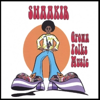 Shaakir | Grown Folks Music