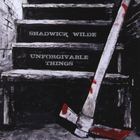 Shadwick Wilde | Unforgivable Things