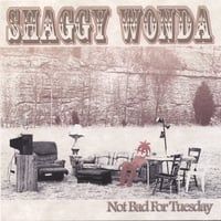 Shaggy Wonda | Not Bad For Tuesday