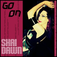 Shai Dawn | Go On