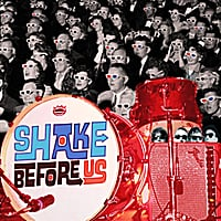 Shake Before Us | Shake Before Us