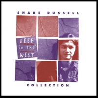 Shake Russell | Deep in the West