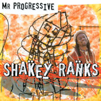 Shakey Ranks | Mr Progressive