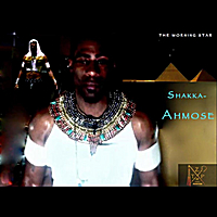 Shakka-Ahmose | The Morning Star
