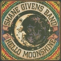 Shane Givens Band | Hello Moonshine
