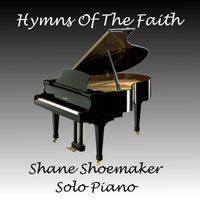 Shane Shoemaker | Hymns of the Faith