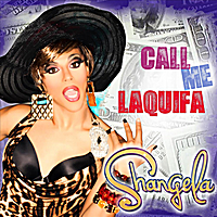 Shangela | Call Me Laquifa (B. Ames Mix)