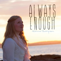 Shanna Thompson | Always Enough