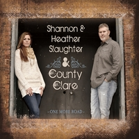 Shannon and Heather Slaughter & County Clare | One More Road