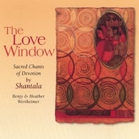 Shantala | The Love Window