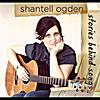Shantell Ogden: Stories Behind Songs