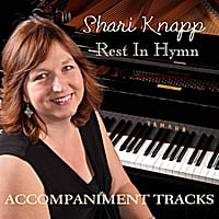 Shari Knapp | Rest In Hymn Accompaniment Tracks