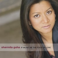 Sharmila Guha | If Music Be the Food of Love