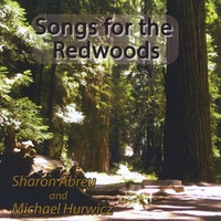 Sharon Abreu & Michael Hurwicz | Songs for the Redwoods