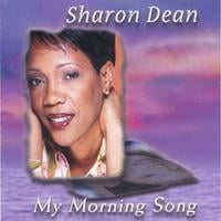 Sharon Dean | My Morning Song
