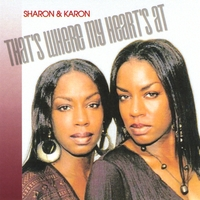 Sharon & Karon Cooke | That's Where My Heart's At - Single