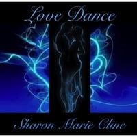 Sharon Marie Cline | Love Dance