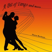 Sharon Ruchman | A Bit of Tango and More....