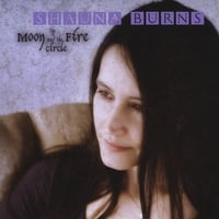 Shauna Burns | The Moon and the Fire Circle