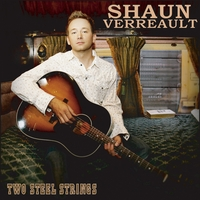 Shaun Verreault | Two Steel Strings