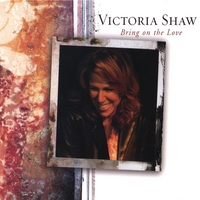 Victoria Shaw | Bring On The Love