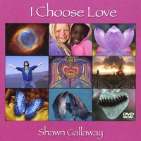 Shawn Gallaway | I Choose Love