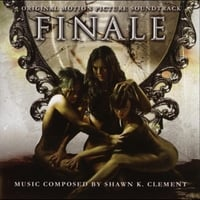 Shawn Kelly Clement | Finale (Original Motion Picture Soundtrack)