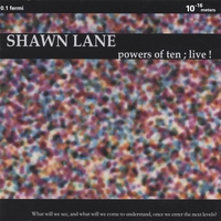 Shawn Lane | Powers Of Ten; Live!