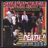 Shawn Mafia & The Ten Cent Thrills: Death In