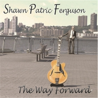 Shawn Patric Ferguson | The Way Forward