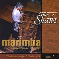 The Shaws | Marimba Traditional Praise vol. 1