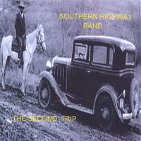Southern Highway Band | The Second Trip