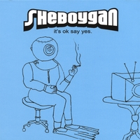 Sheboygan | It's Ok Say Yes