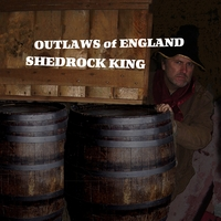 Shedrock King | Outlaws of England