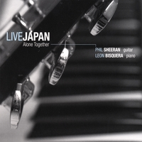 Phil Sheeran, Leon Bisquera | Live Japan - Alone Together