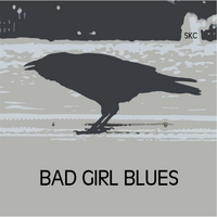 Sheila K Cameron | Bad Girl Blues