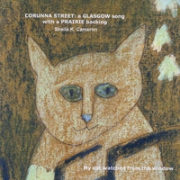 Sheila K Cameron | Corunna Street: a Glasgow song with a prairie backing