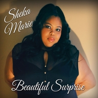 Sheka Marie | Beautiful Surprise