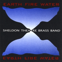 Sheldon Theatre Brass Band | Earth Fire Water