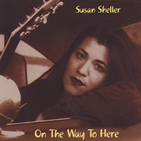 Susan Sheller | On The Way To Here