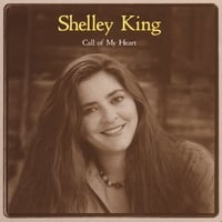 Shelley King | Call of My Heart