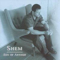 Shem | Son Of Arthur
