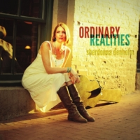 Sherdonna Denholm | Ordinary Realities