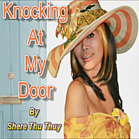 Shere Thu Thuy | Knocking At My Door