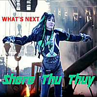 Shere Thu Thuy | What's Next
