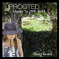 Sheri Grant | Uprooted